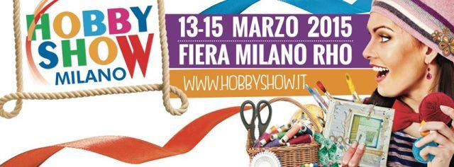 hobby show milano marzo 2015